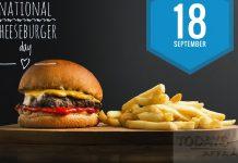 NATIONAL CHEESEBURGER DAY! 18 th SEPTEMBER
